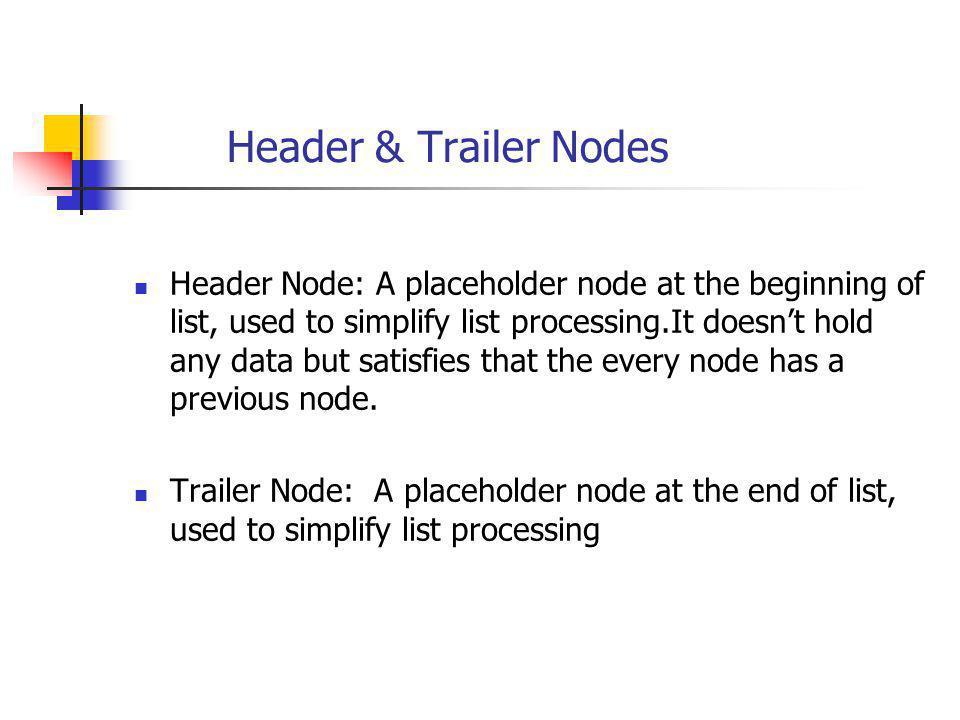 Header & Trailer Nodes