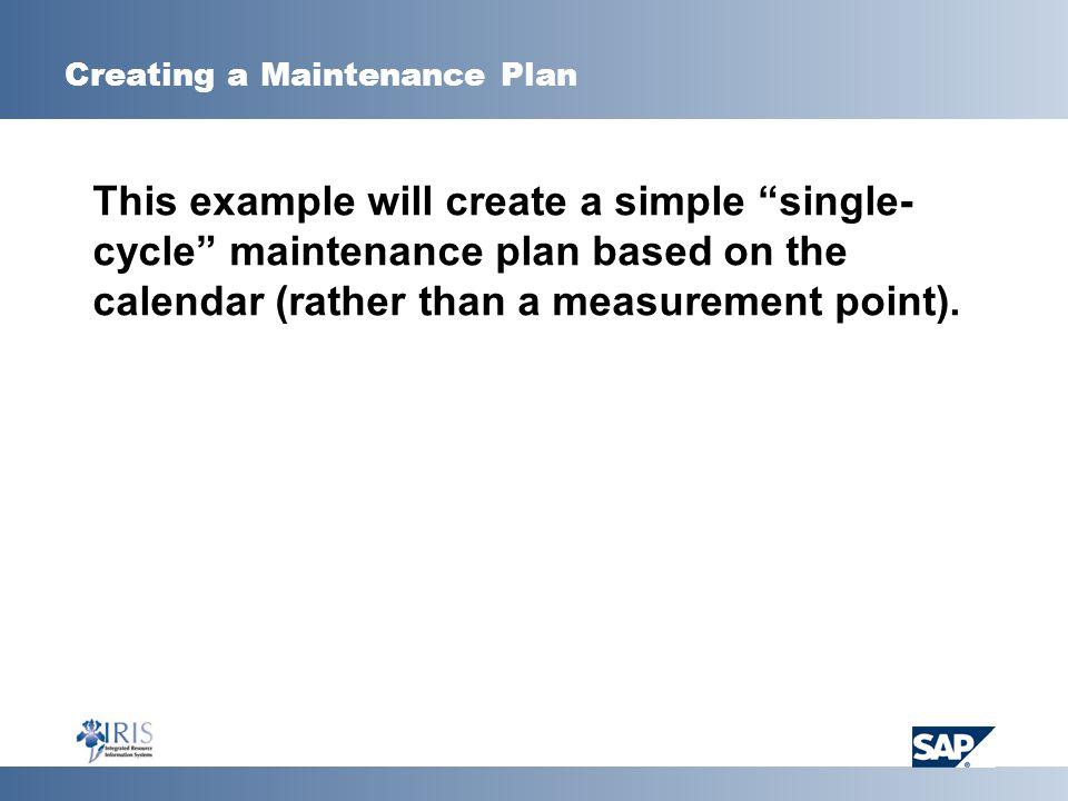 Creating a Maintenance Plan