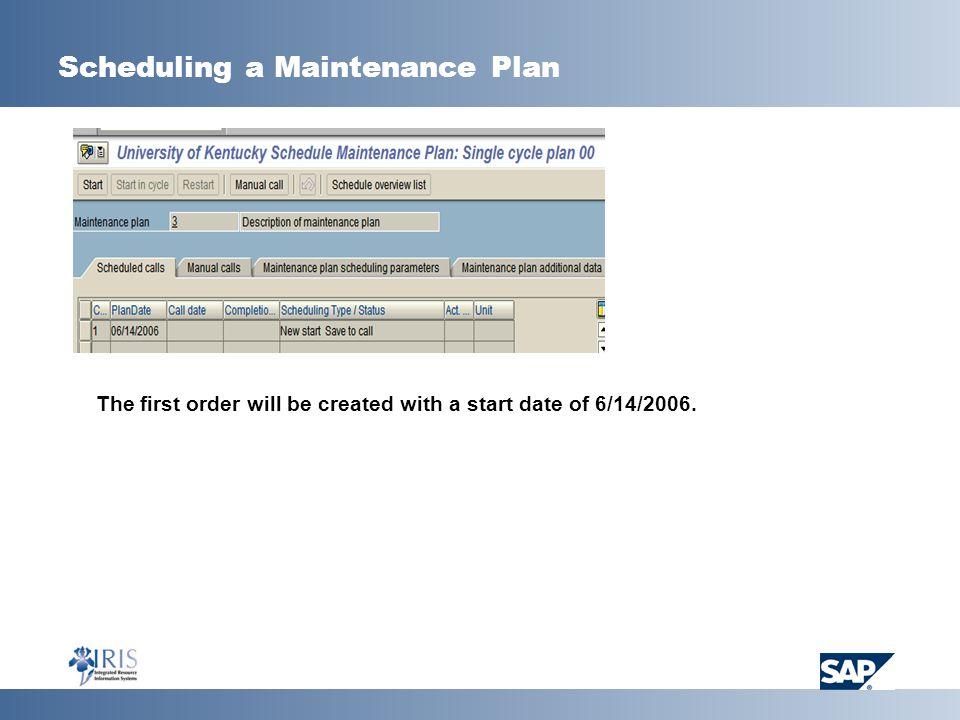 Scheduling a Maintenance Plan