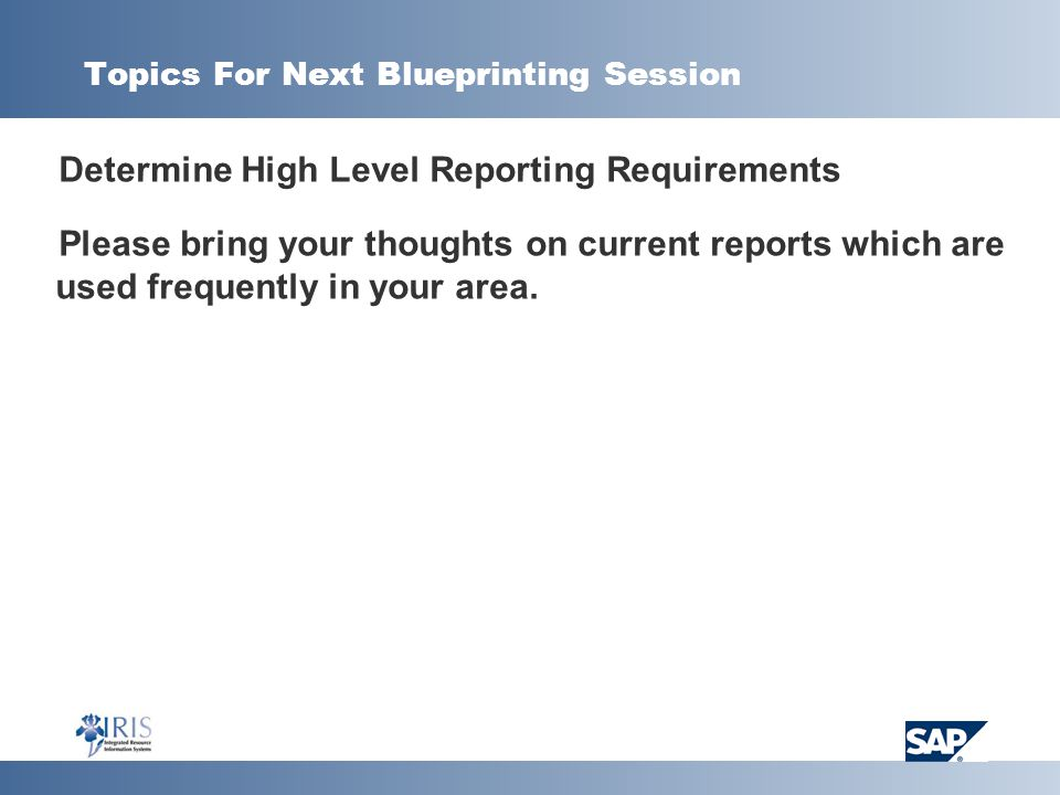 Topics For Next Blueprinting Session
