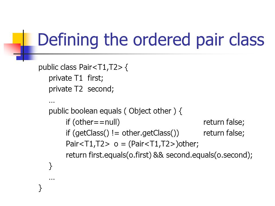 Defining the ordered pair class