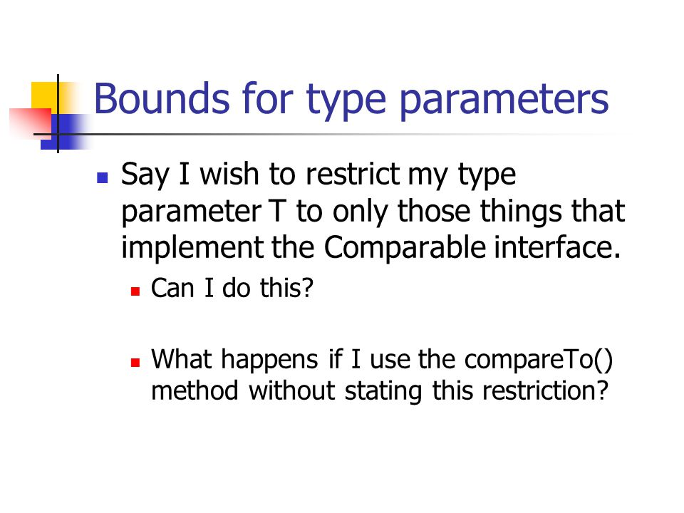 Bounds for type parameters