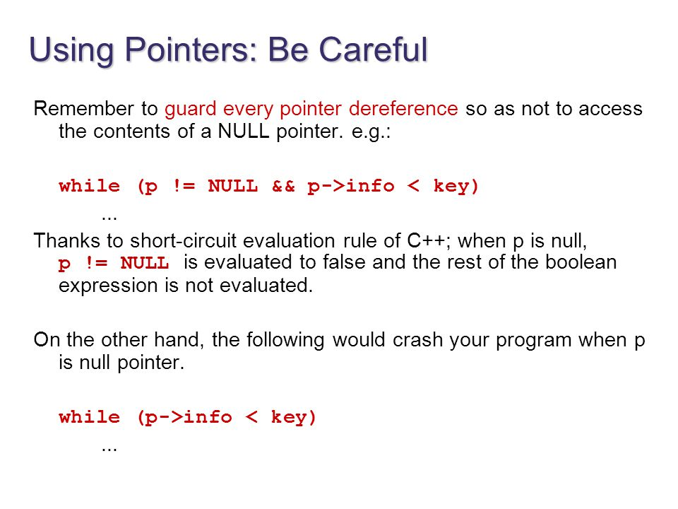 Using Pointers: Be Careful