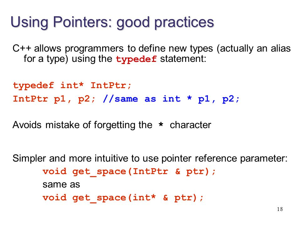 Using Pointers: good practices