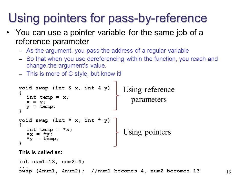 Using pointers for pass-by-reference