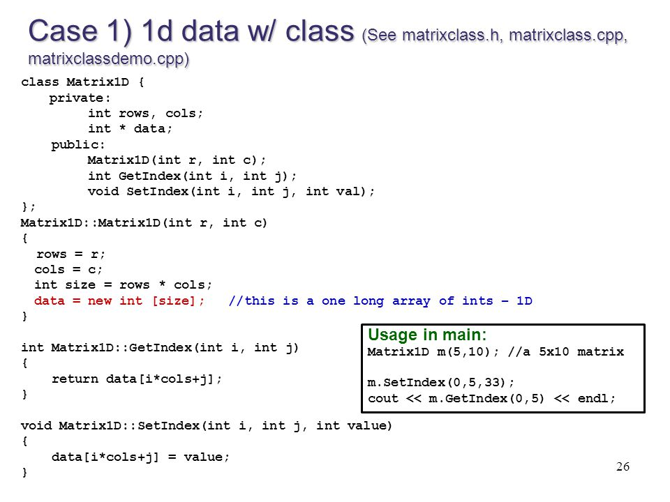 Case 1) 1d data w/ class (See matrixclass. h, matrixclass