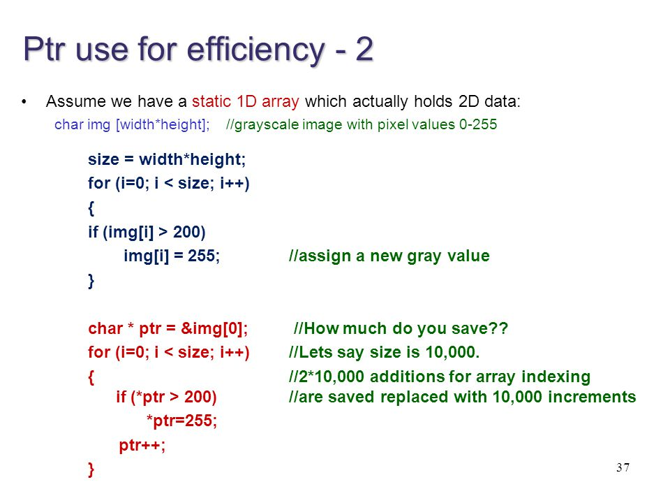 Ptr use for efficiency - 2