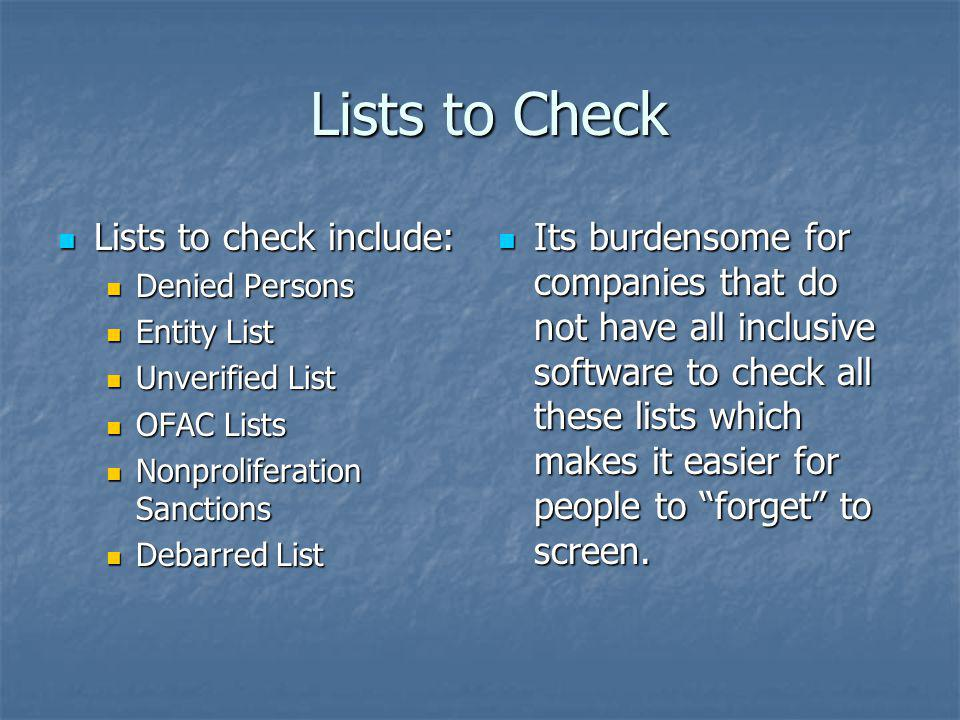 Lists to Check Lists to check include: