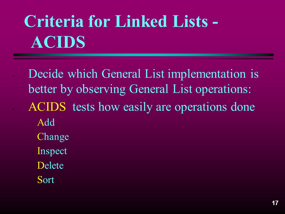 Criteria for Linked Lists - ACIDS