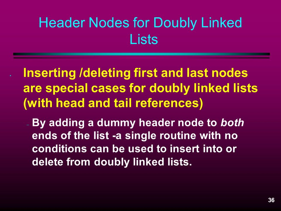 Header Nodes for Doubly Linked Lists