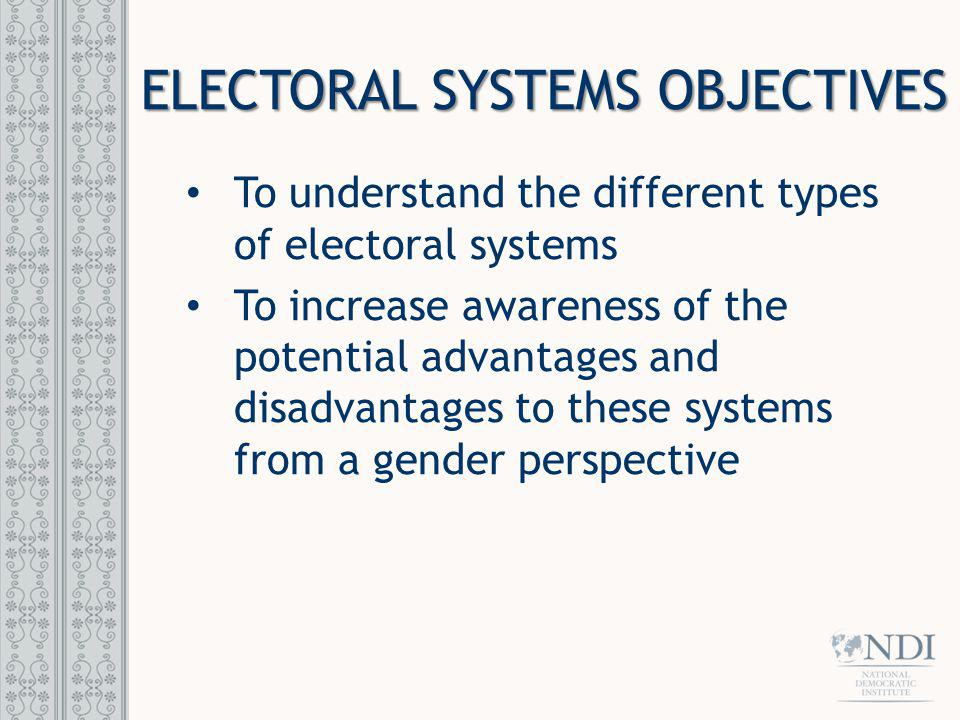 ELECTORAL SYSTEMS OBJECTIVES