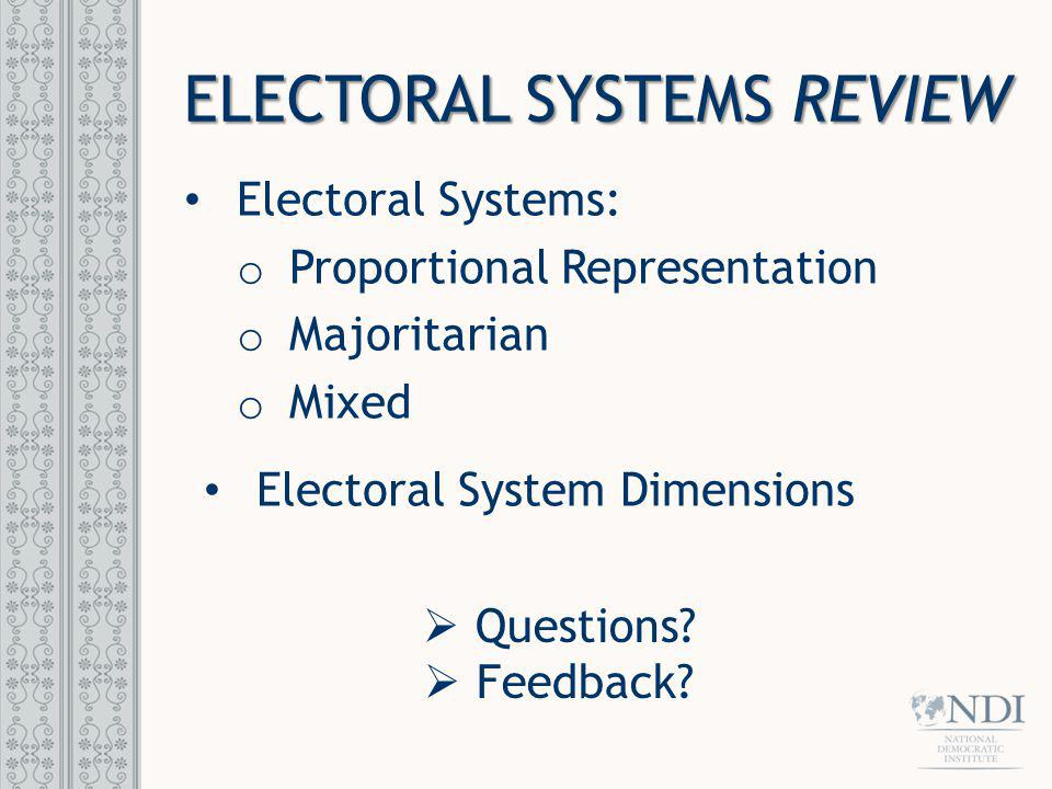 ELECTORAL SYSTEMS REVIEW