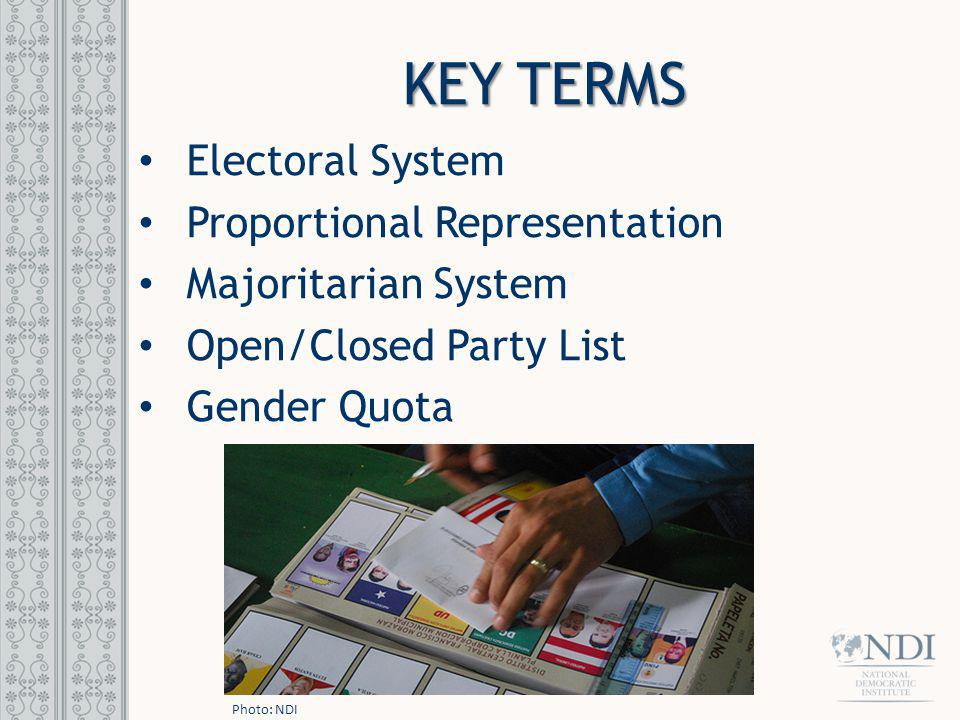 KEY TERMS Electoral System Proportional Representation
