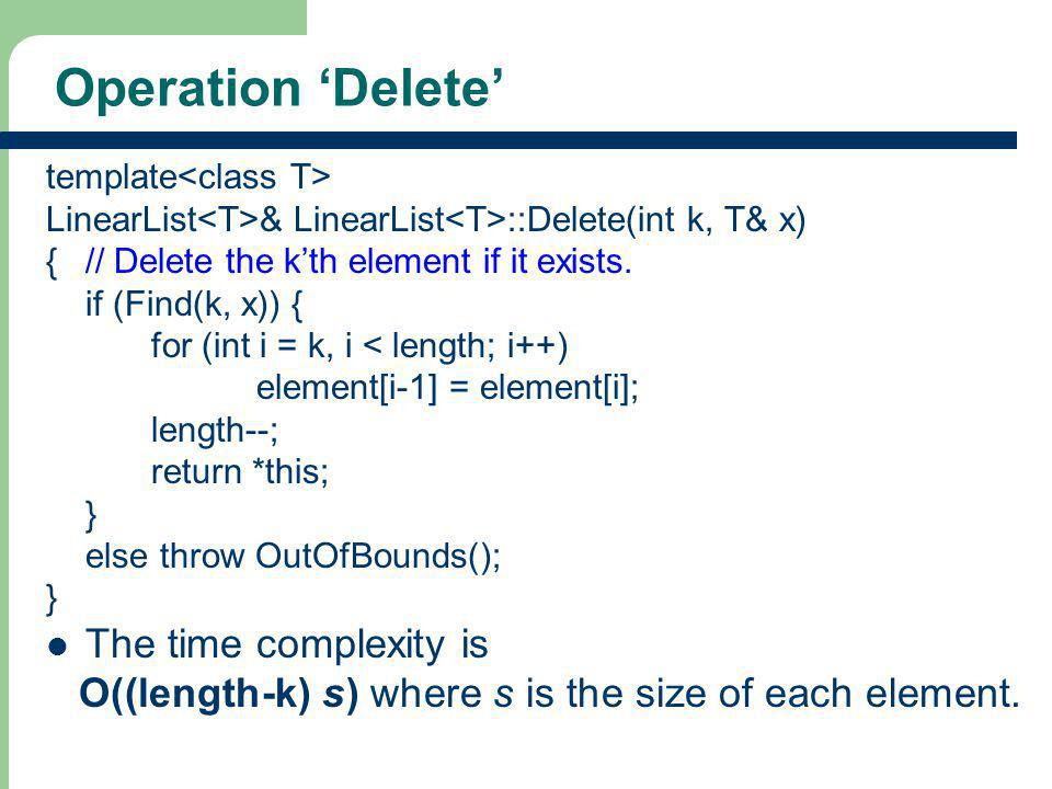 Operation 'Delete' The time complexity is
