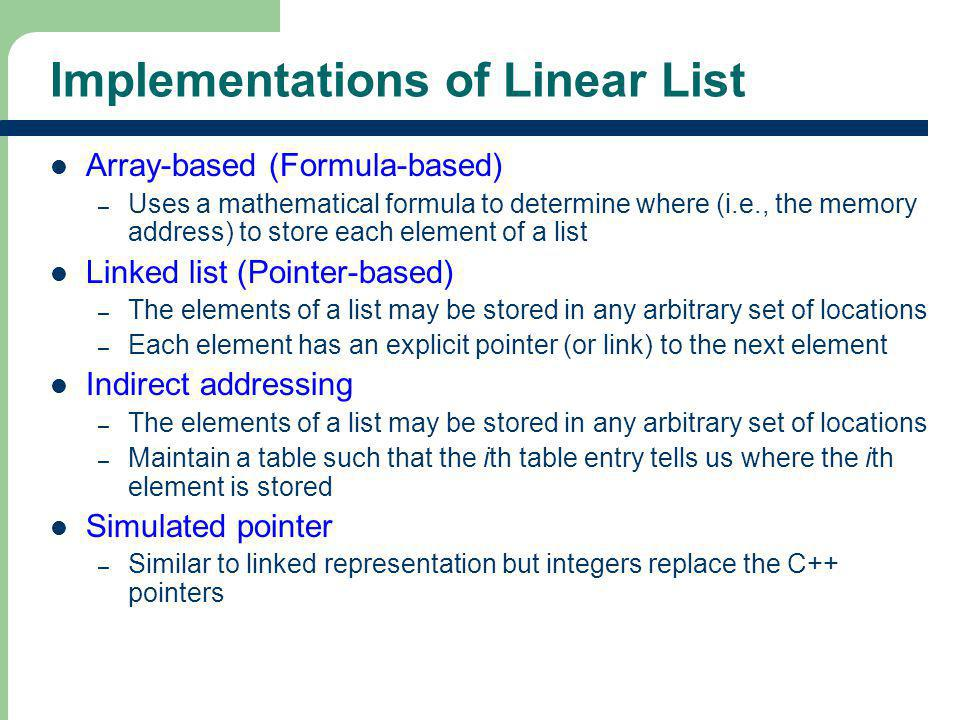 Implementations of Linear List
