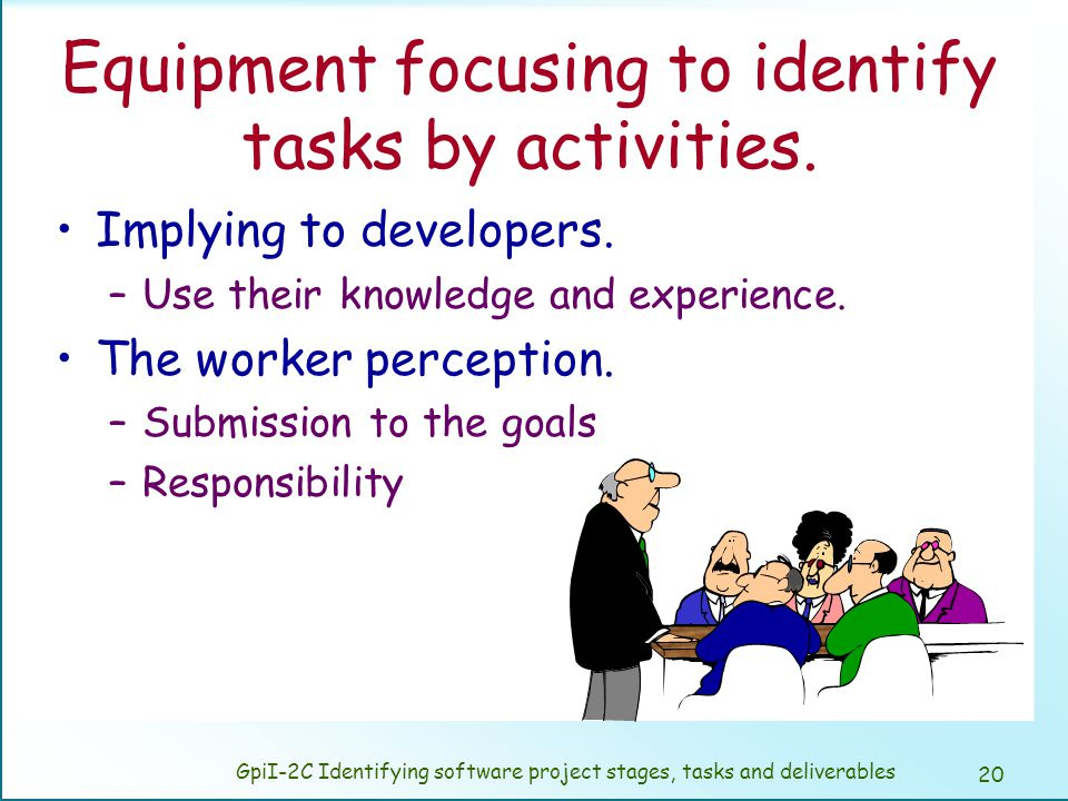 Usual ways to identify tasks to a deliverable.
