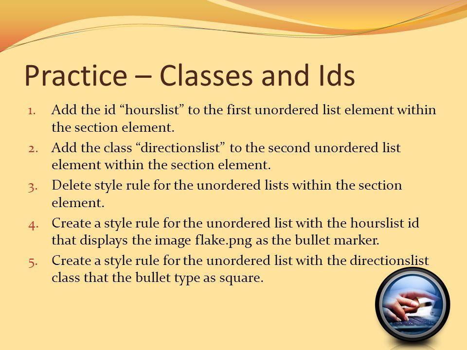 Practice – Classes and Ids
