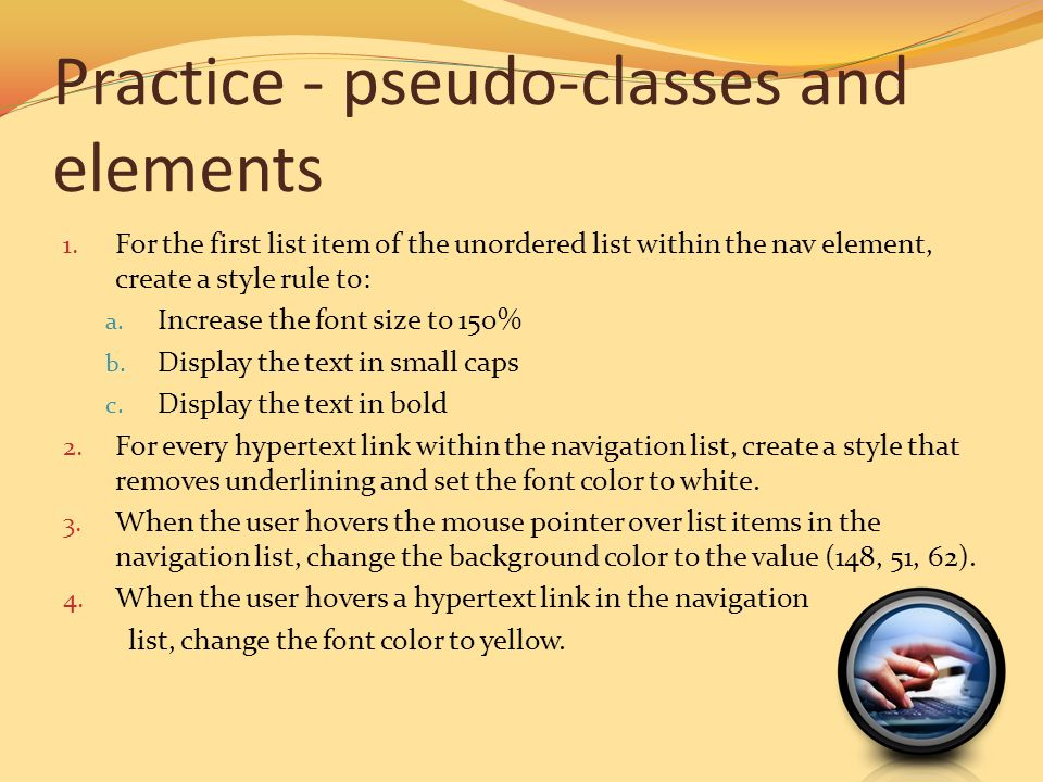 Practice - pseudo-classes and elements
