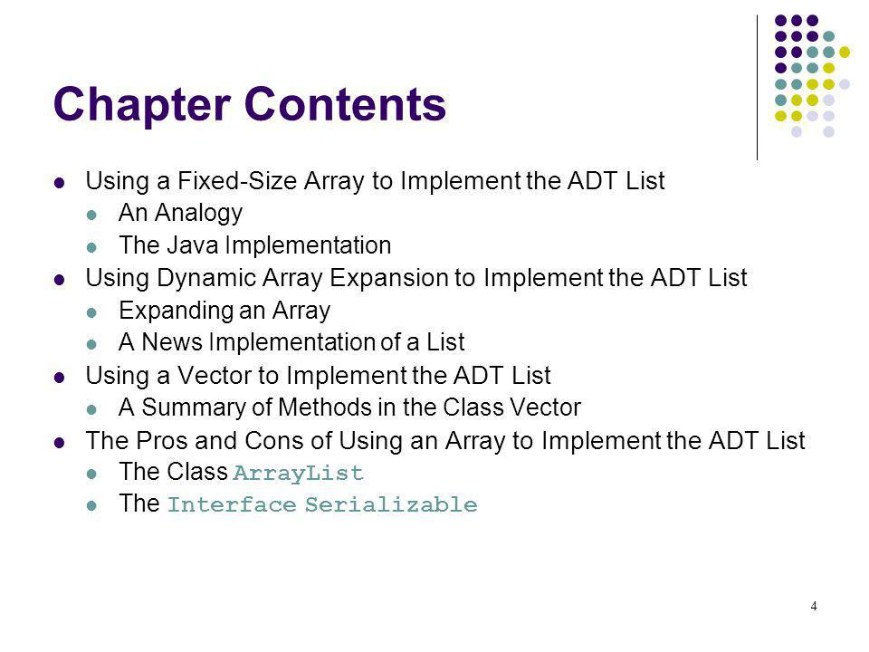Chapter Contents Using a Fixed-Size Array to Implement the ADT List