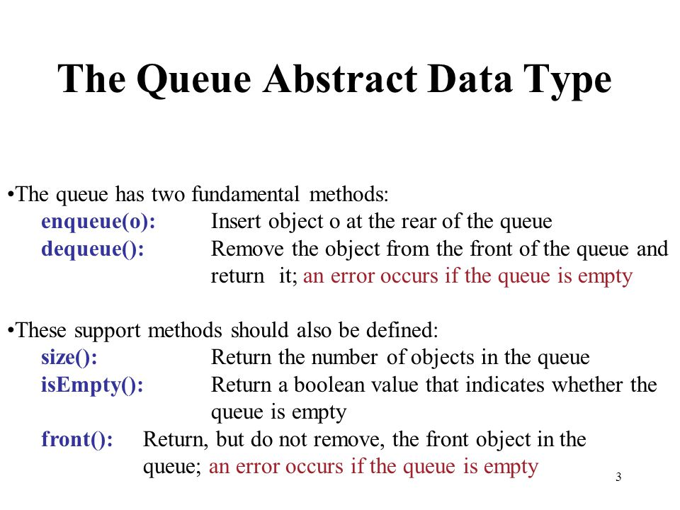 The Queue Abstract Data Type