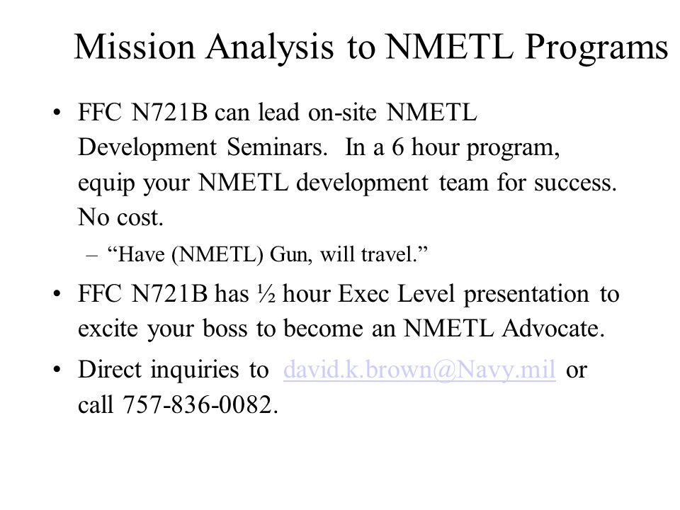 Mission Analysis to NMETL Programs