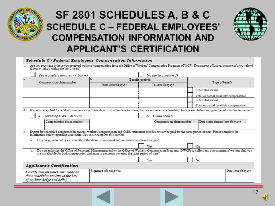 SF 2801 SCHEDULES A, B & C SCHEDULE C – FEDERAL EMPLOYEES' COMPENSATION INFORMATION AND APPLICANT'S CERTIFICATION.