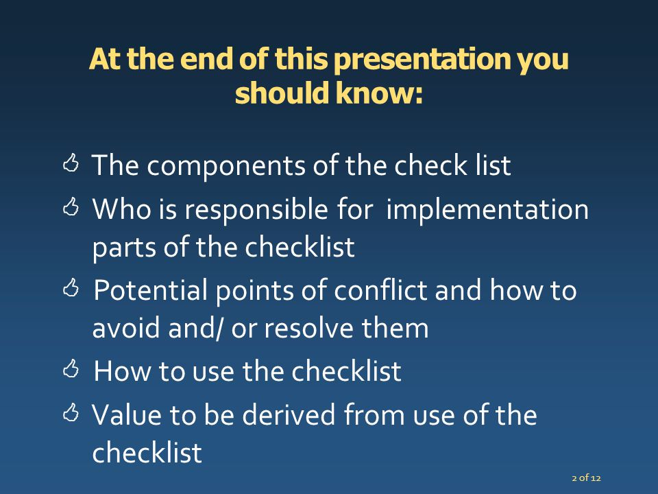 At the end of this presentation you should know: