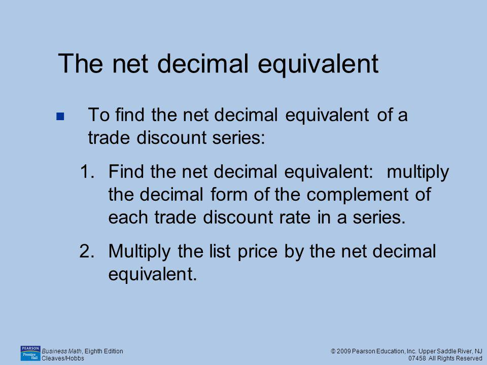 The net decimal equivalent