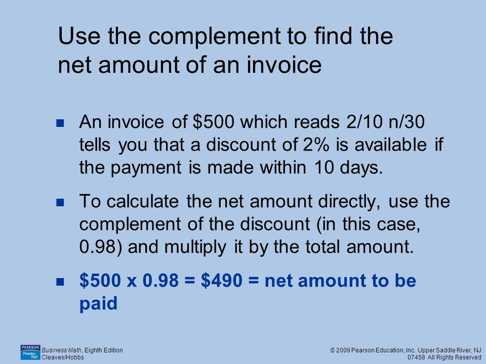 Use the complement to find the net amount of an invoice