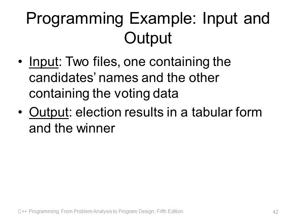 Programming Example: Input and Output