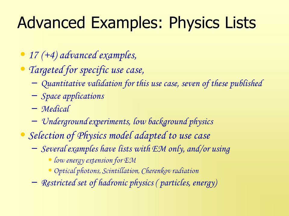 Advanced Examples: Physics Lists