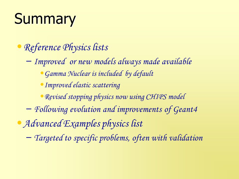 Summary Reference Physics lists Advanced Examples physics list