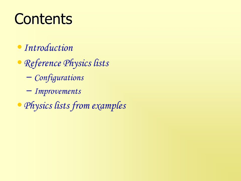 Contents Introduction Reference Physics lists