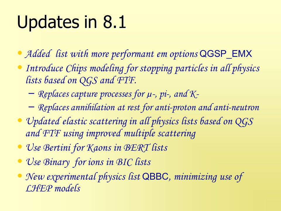 Updates in 8.1 Added list with more performant em options QGSP_EMX