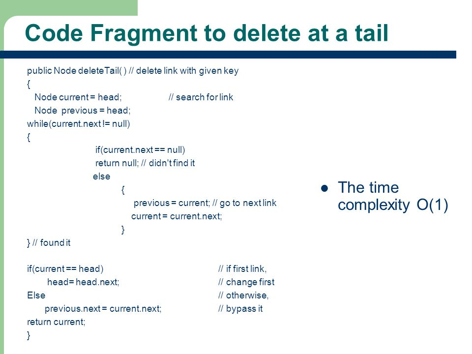 Code Fragment to delete at a tail