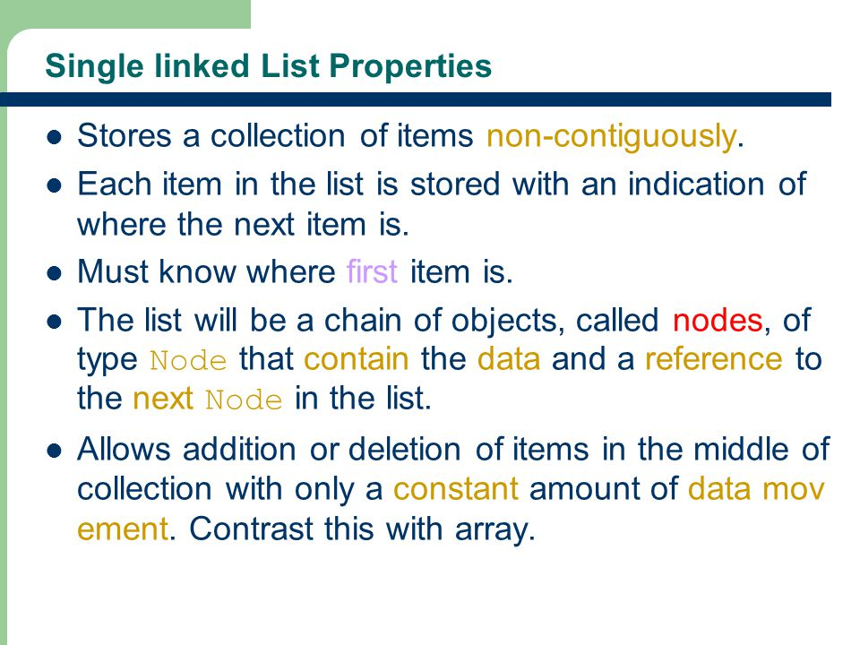 Single linked List Properties