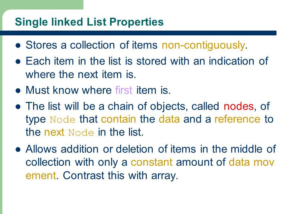 Single linked List Properties