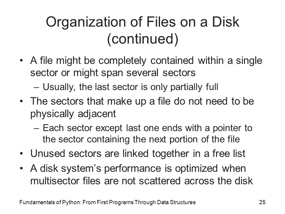 Organization of Files on a Disk (continued)