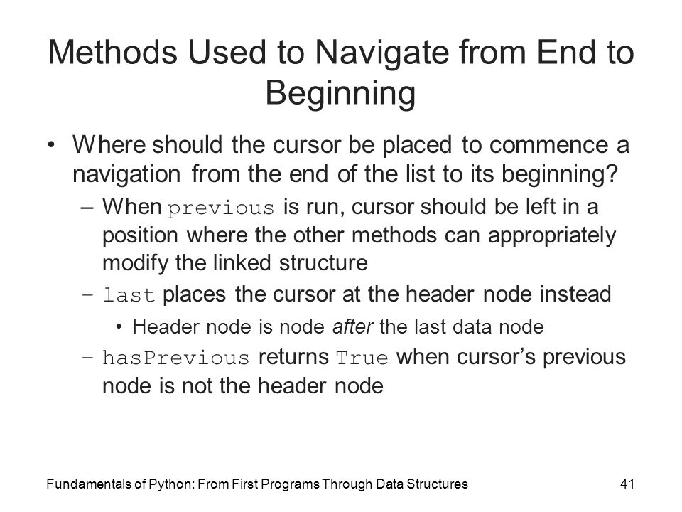 Methods Used to Navigate from End to Beginning