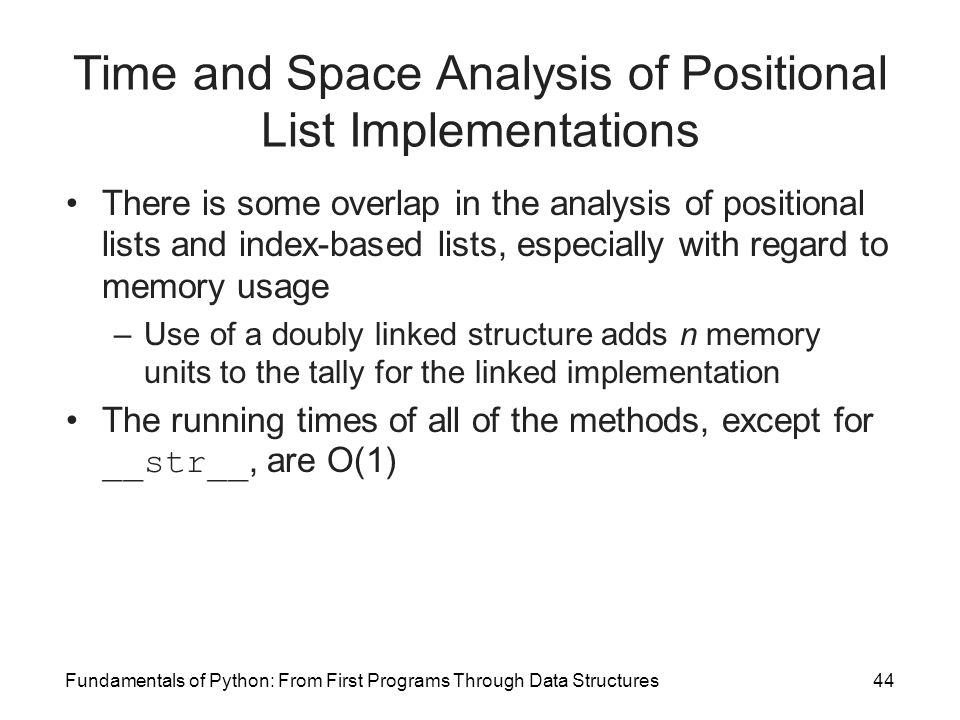 Time and Space Analysis of Positional List Implementations