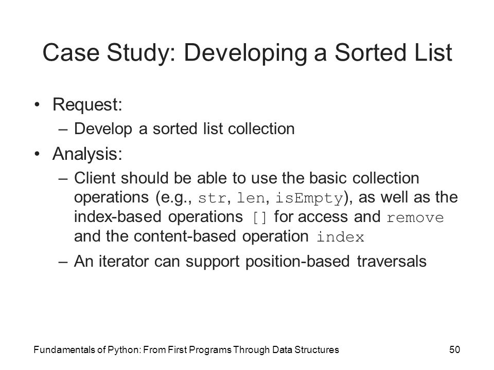 Case Study: Developing a Sorted List