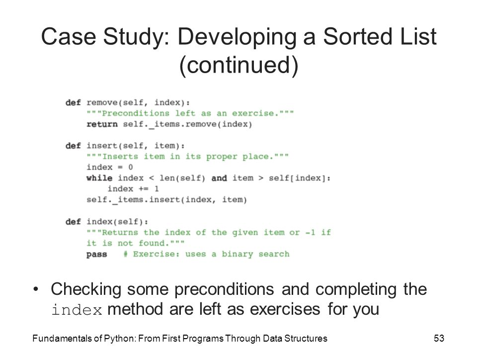 Case Study: Developing a Sorted List (continued)