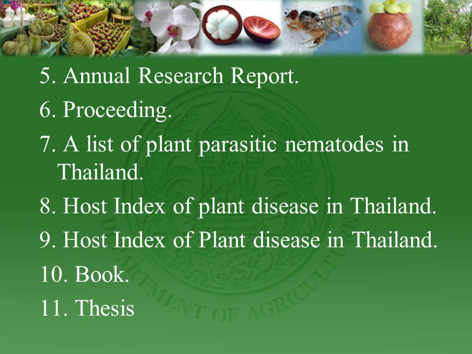 5. Annual Research Report.