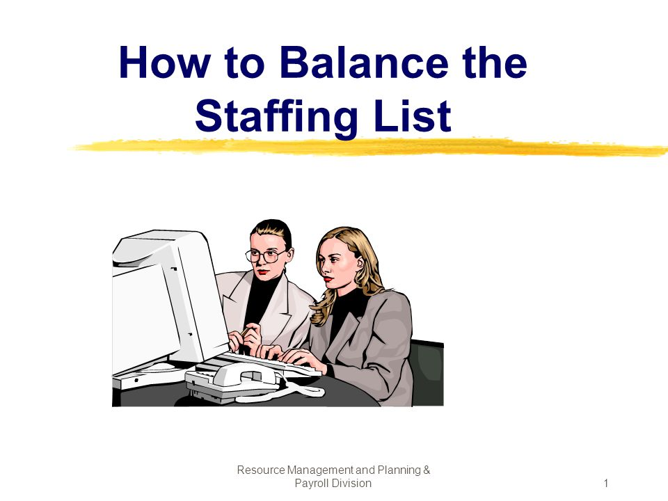 How to Balance the Staffing List