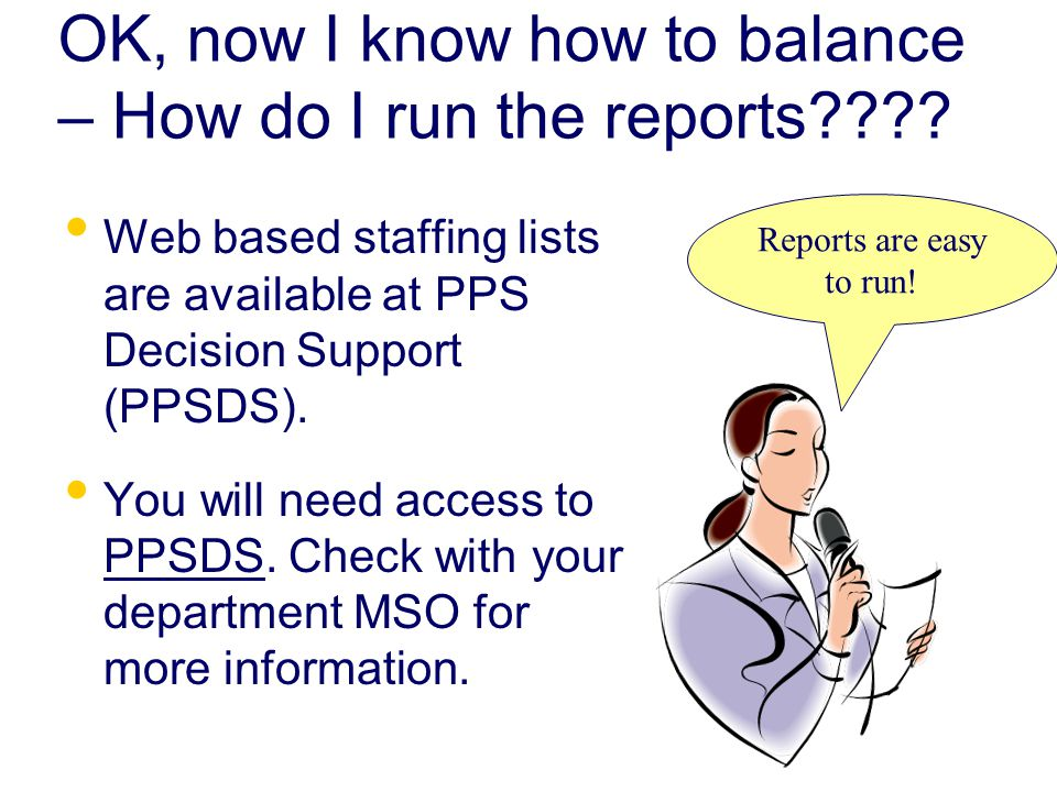 OK, now I know how to balance – How do I run the reports