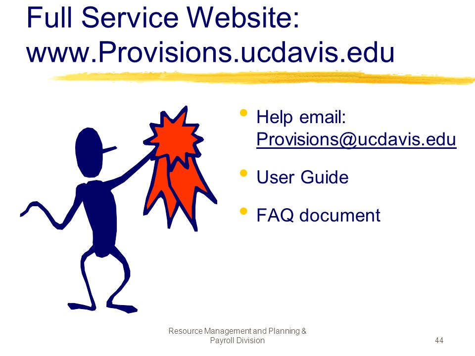 Full Service Website: www.Provisions.ucdavis.edu
