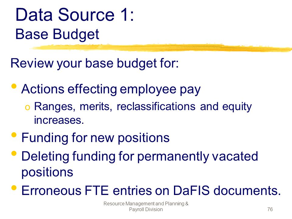 Data Source 1: Base Budget