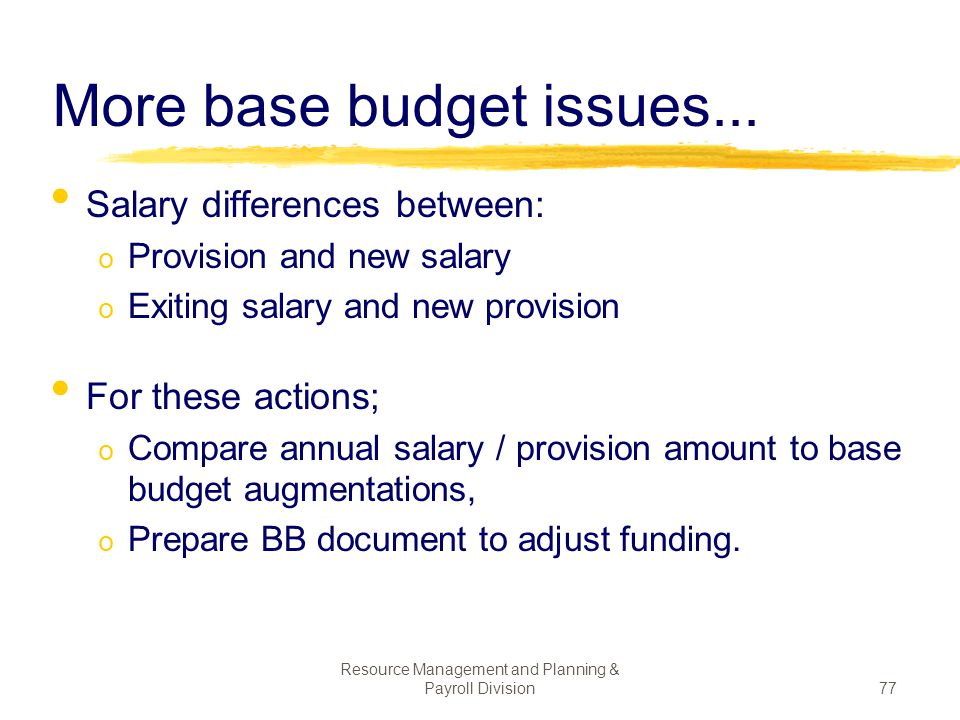 More base budget issues...