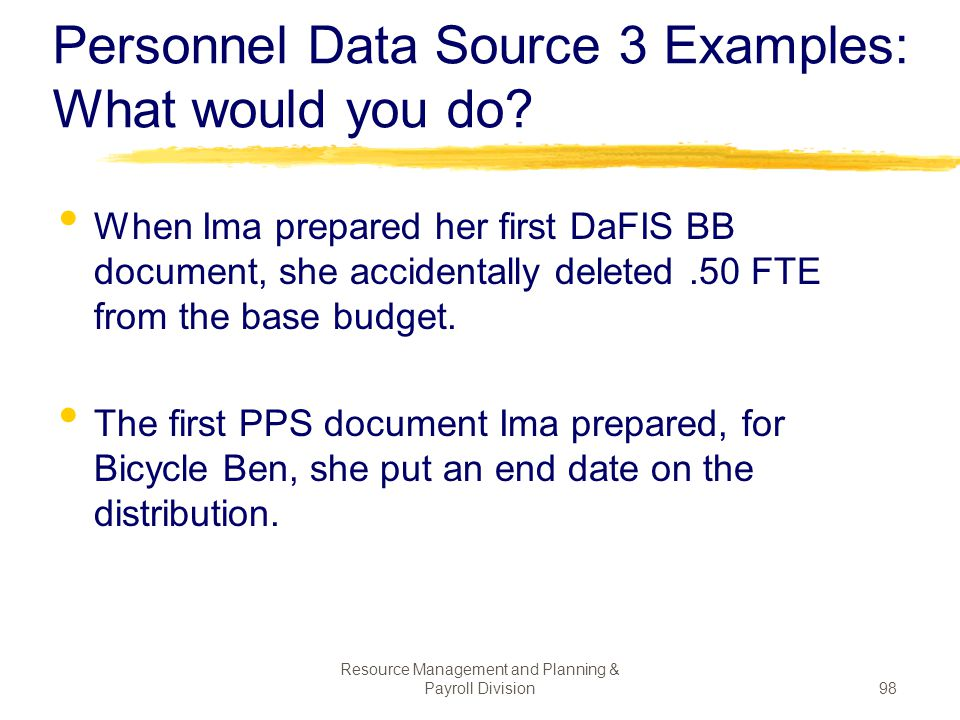 Personnel Data Source 3 Examples: What would you do