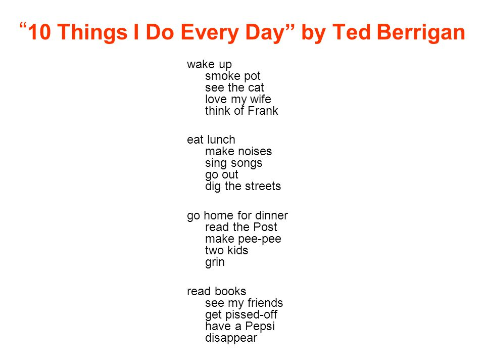 10 Things I Do Every Day by Ted Berrigan